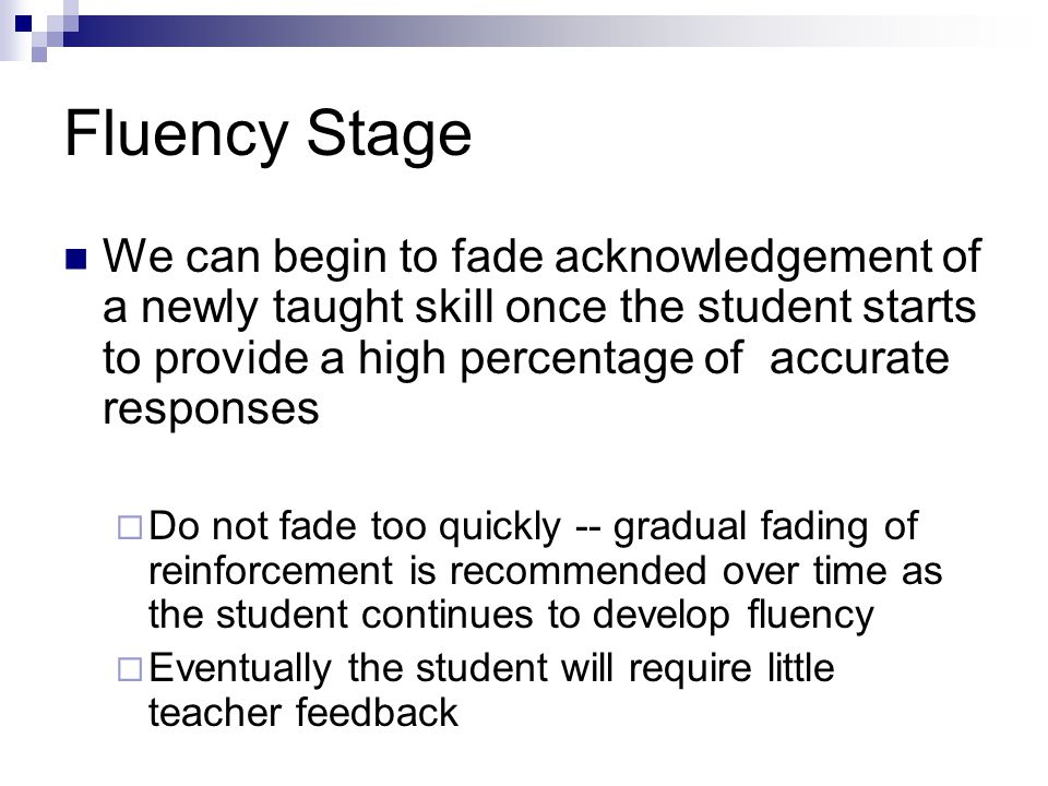 Fluency Stage