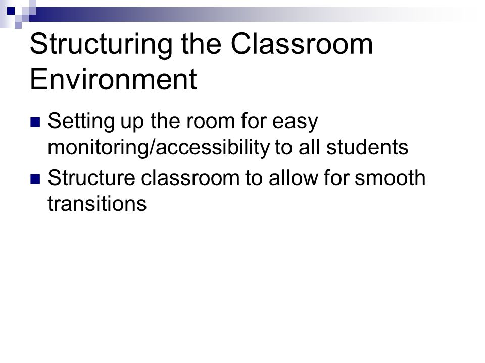 Structuring the Classroom Environment