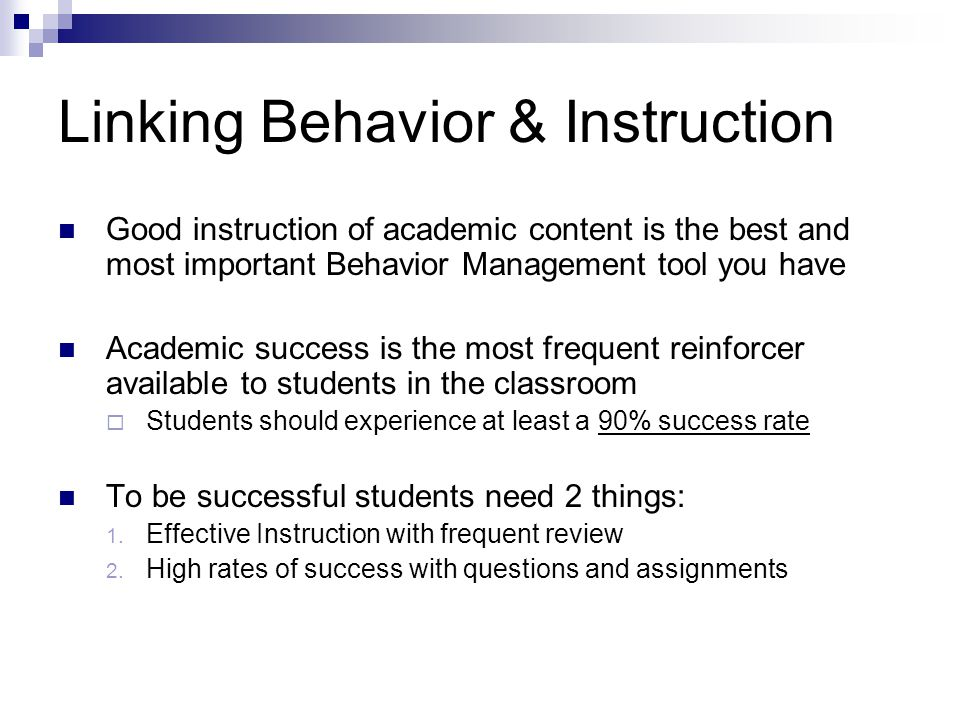 Linking Behavior & Instruction