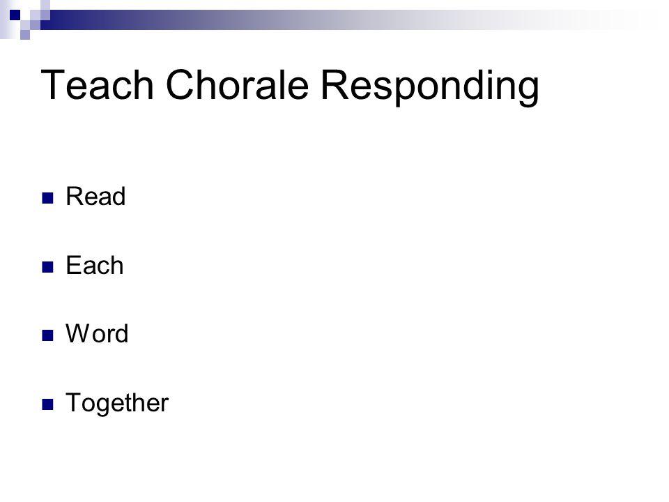 Teach Chorale Responding