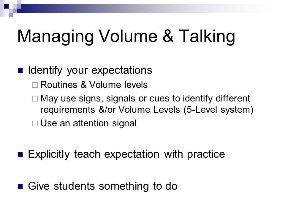 Managing Volume & Talking