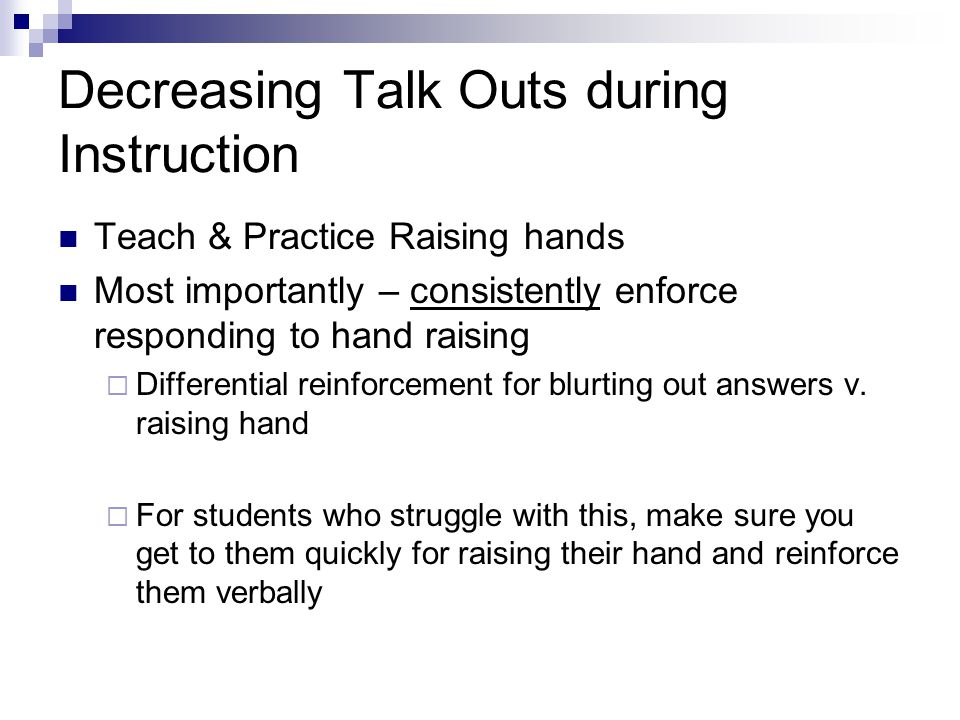 Decreasing Talk Outs during Instruction