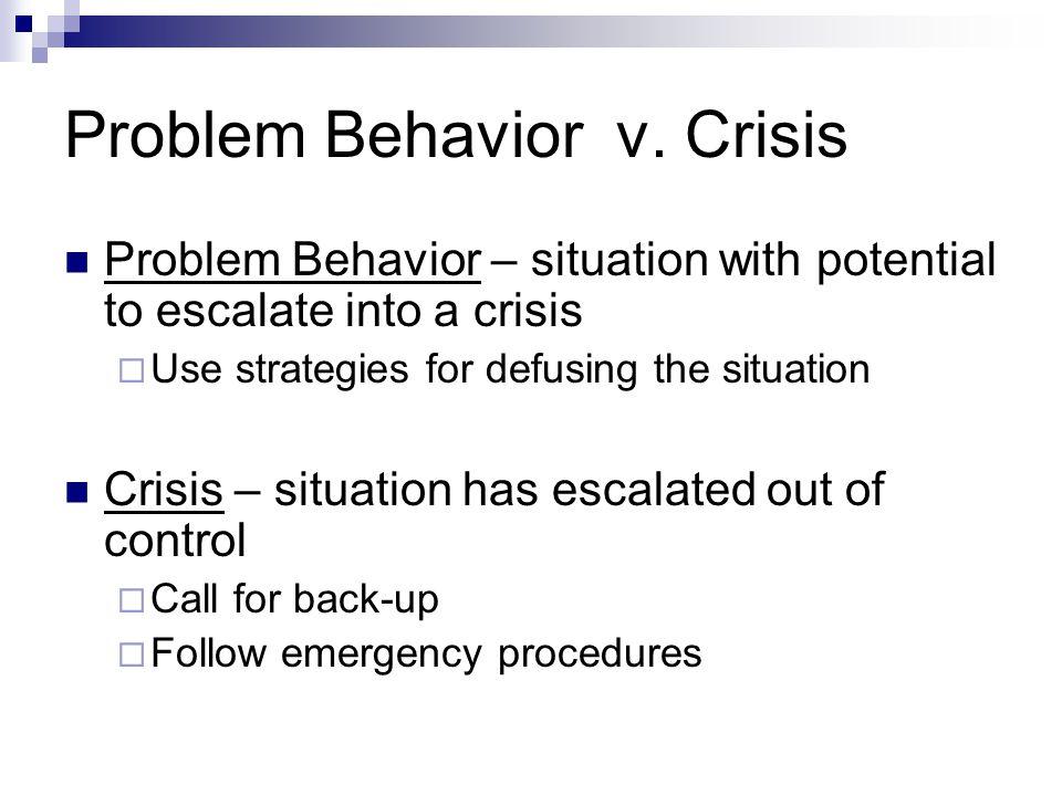 Problem Behavior v. Crisis