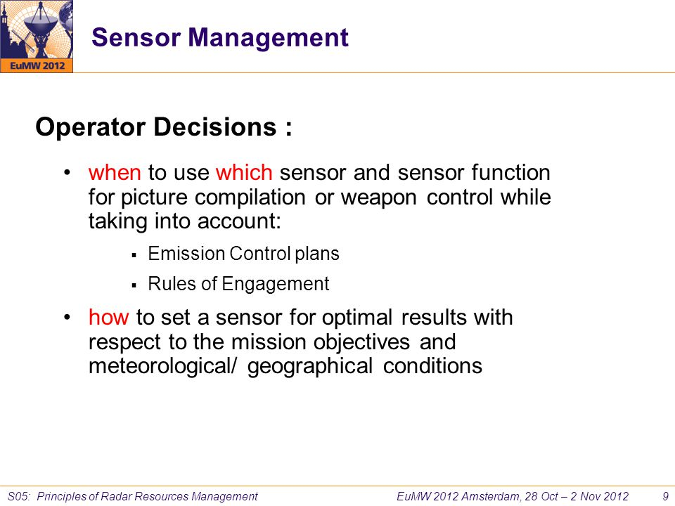 Sensor Management Operator Decisions :