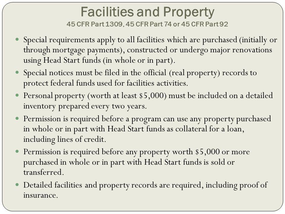 Facilities and Property 45 CFR Part 1309, 45 CFR Part 74 or 45 CFR Part 92