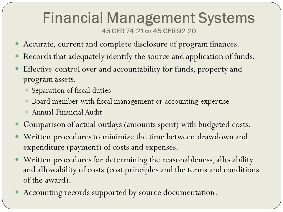 Financial Management Systems 45 CFR 74.21 or 45 CFR 92.20