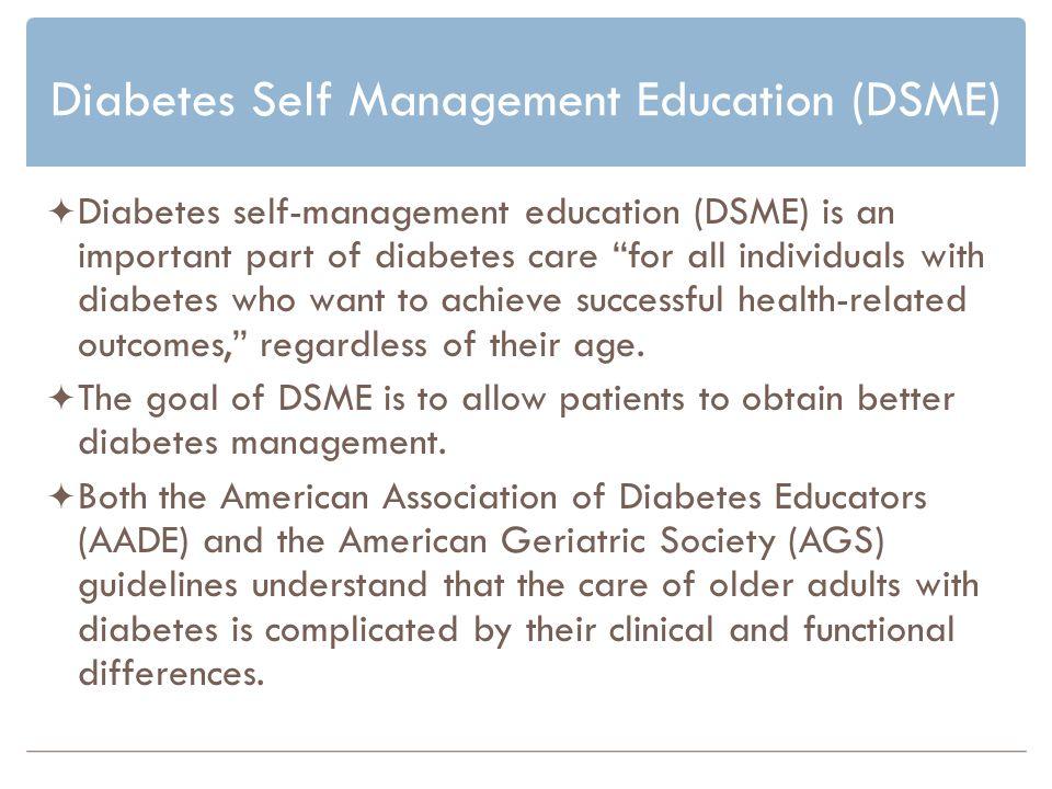 Diabetes Self Management Education (DSME)