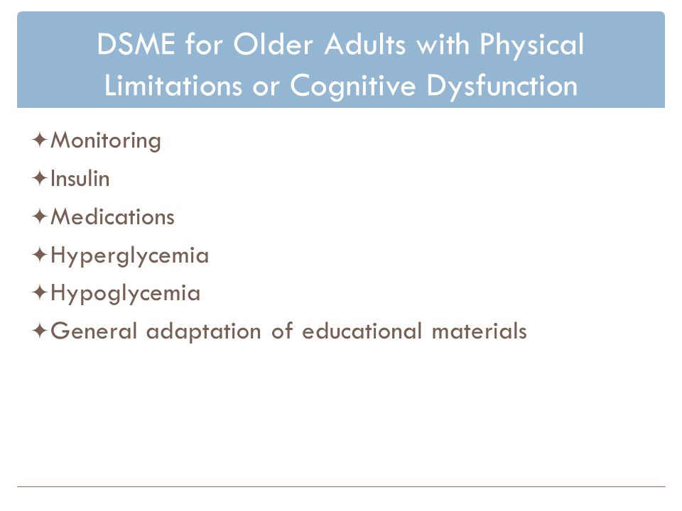 DSME for Older Adults with Physical Limitations or Cognitive Dysfunction