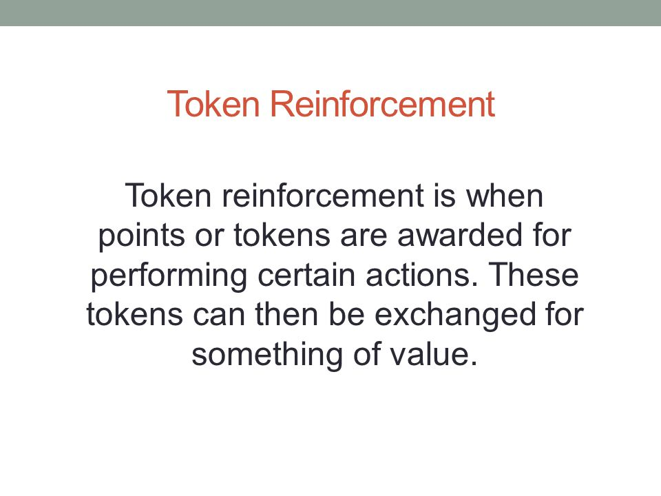 Token Reinforcement