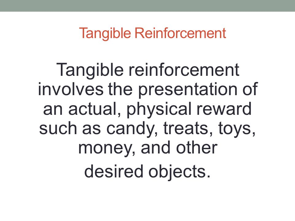 Tangible Reinforcement