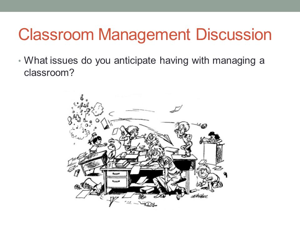 Classroom Management Discussion
