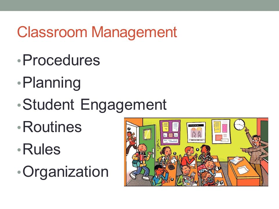 Classroom Management Procedures Planning Student Engagement Routines Rules Organization