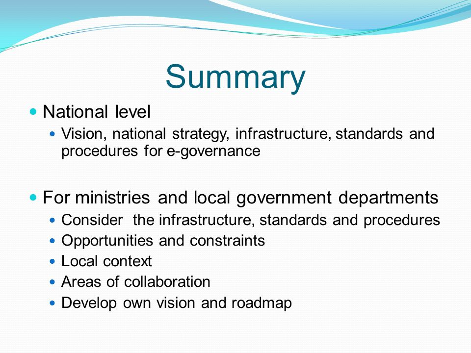 Summary National level For ministries and local government departments