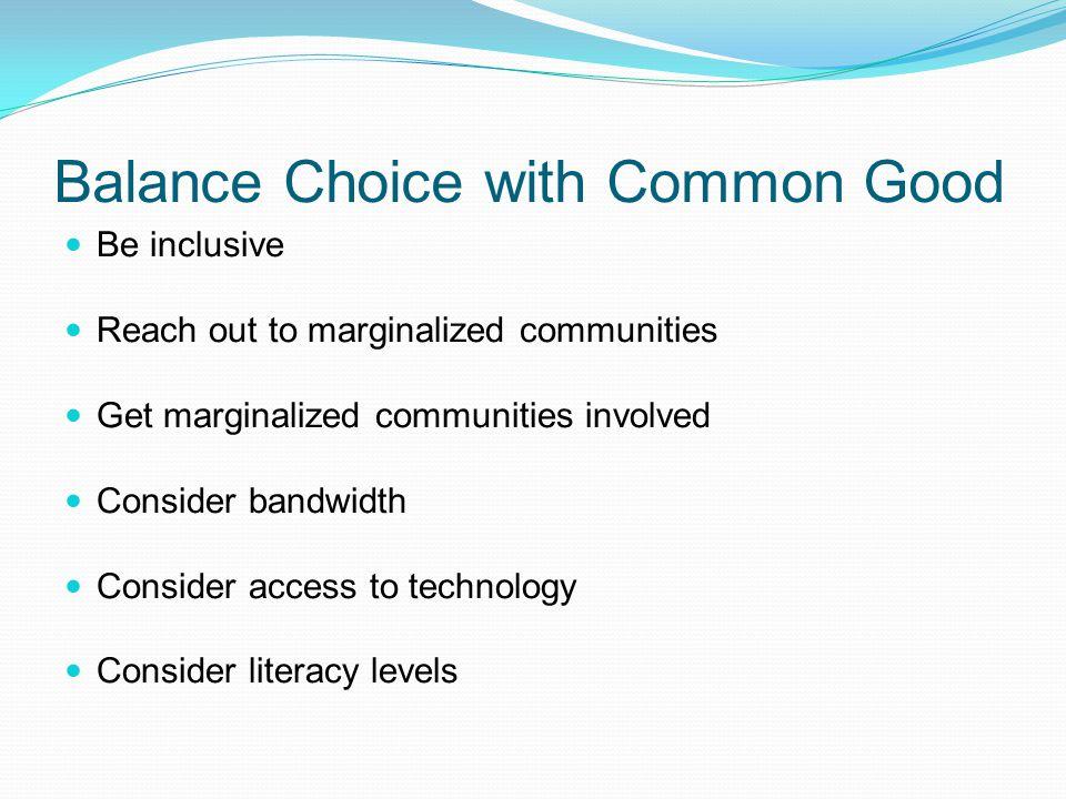 Balance Choice with Common Good