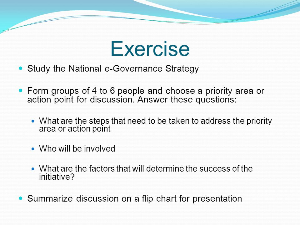 Exercise Study the National e-Governance Strategy