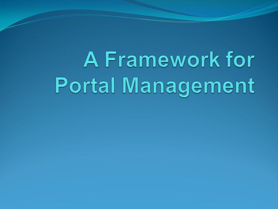 A Framework for Portal Management