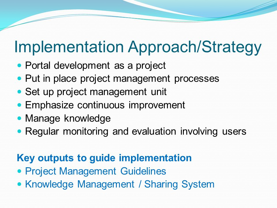 Implementation Approach/Strategy
