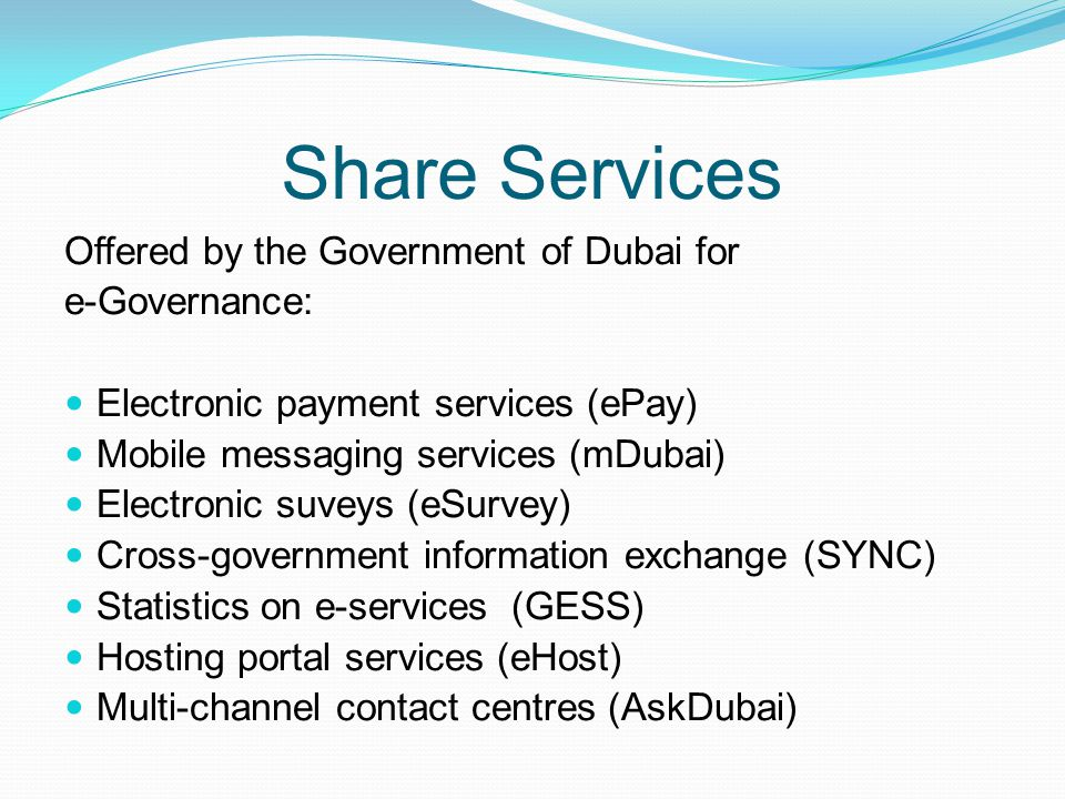 Share Services Offered by the Government of Dubai for e-Governance: