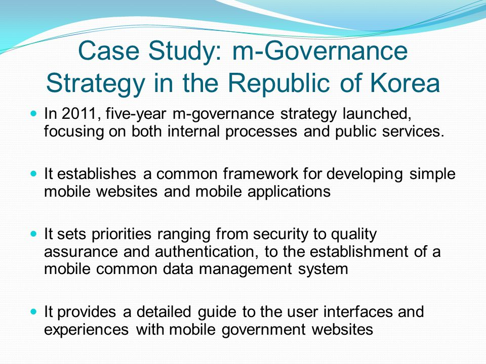 Case Study: m-Governance Strategy in the Republic of Korea
