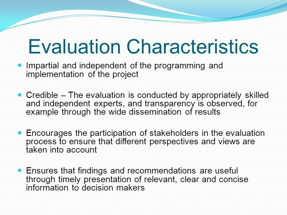 Evaluation Characteristics
