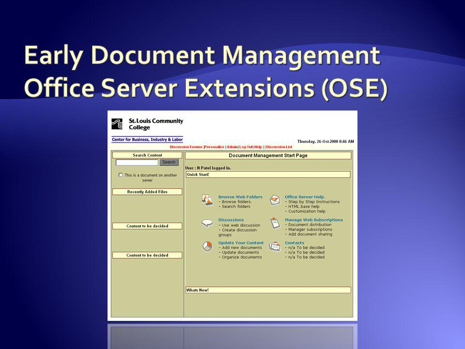 Early Document Management Office Server Extensions (OSE)
