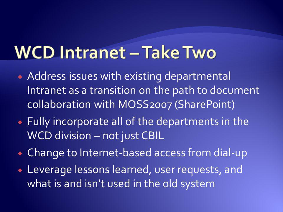 WCD Intranet – Take Two