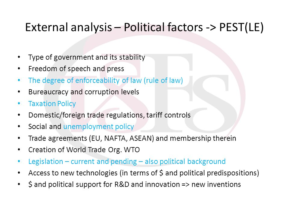 External analysis – Political factors -> PEST(LE)