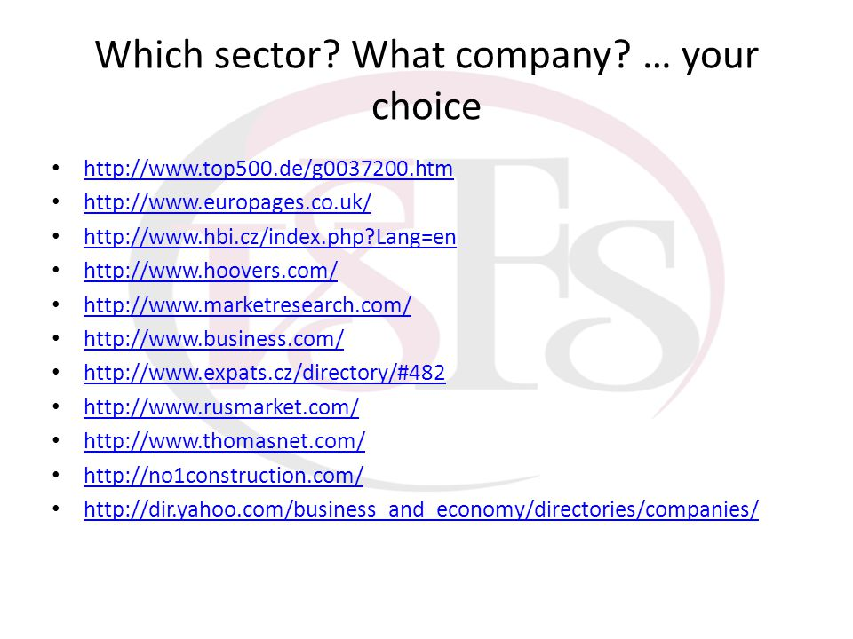 Which sector What company … your choice