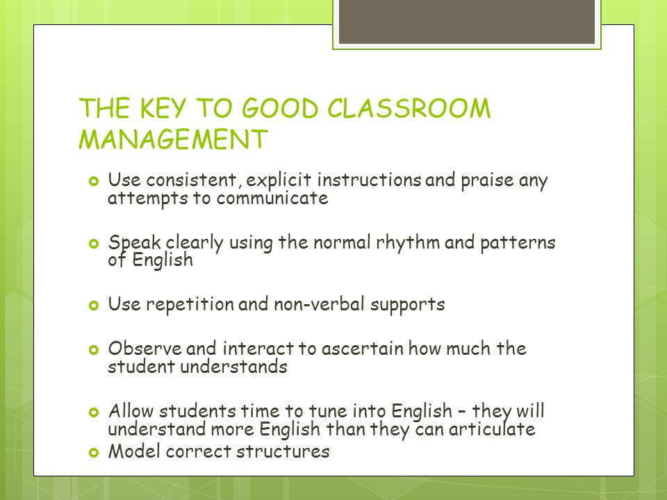 THE KEY TO GOOD CLASSROOM MANAGEMENT