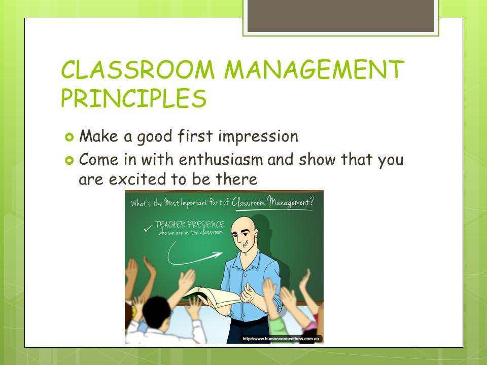 CLASSROOM MANAGEMENT PRINCIPLES