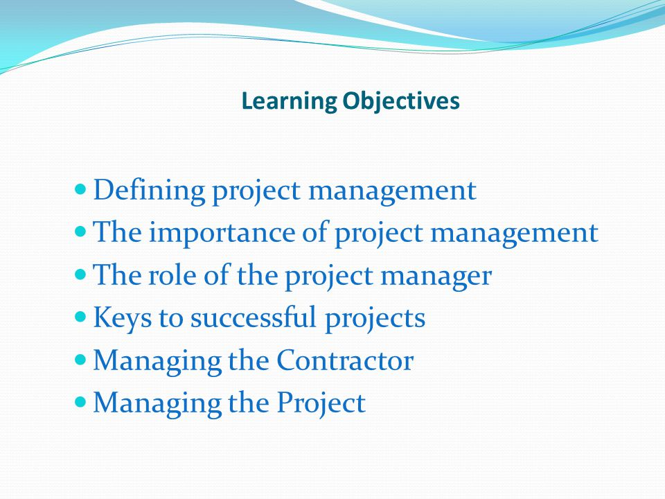 Defining project management The importance of project management