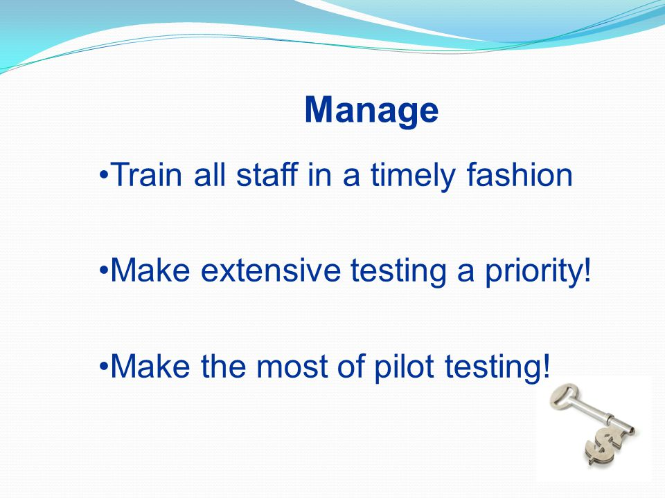 Manage Train all staff in a timely fashion