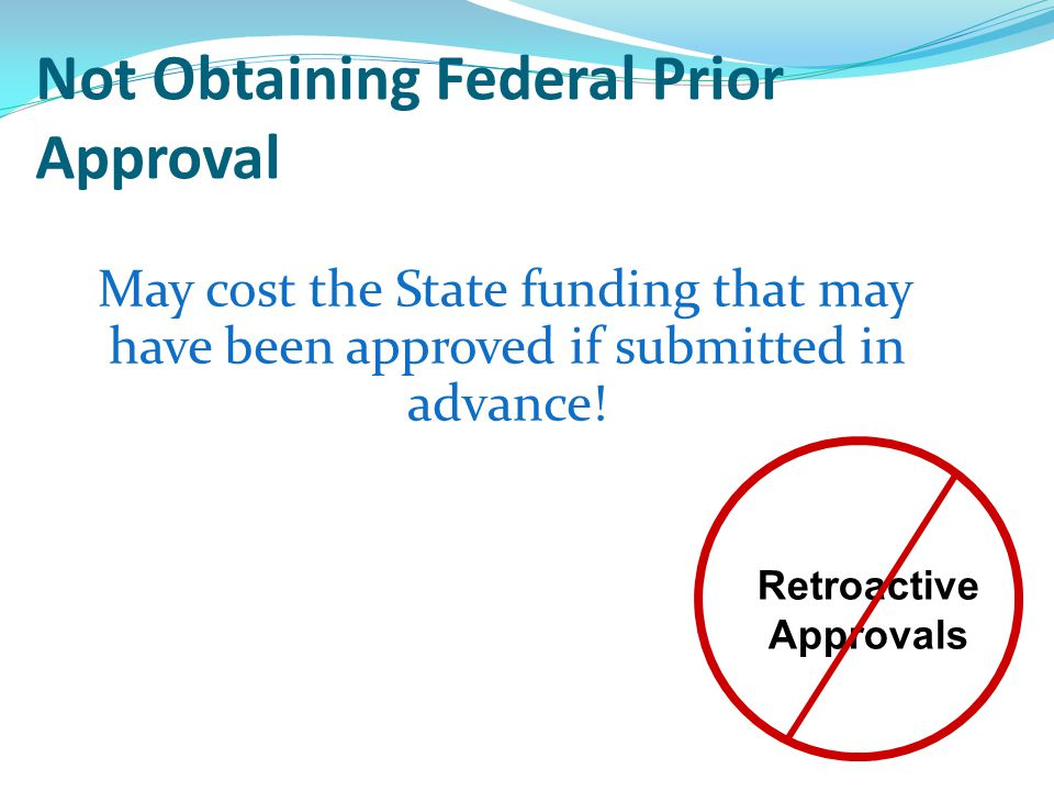 Not Obtaining Federal Prior Approval