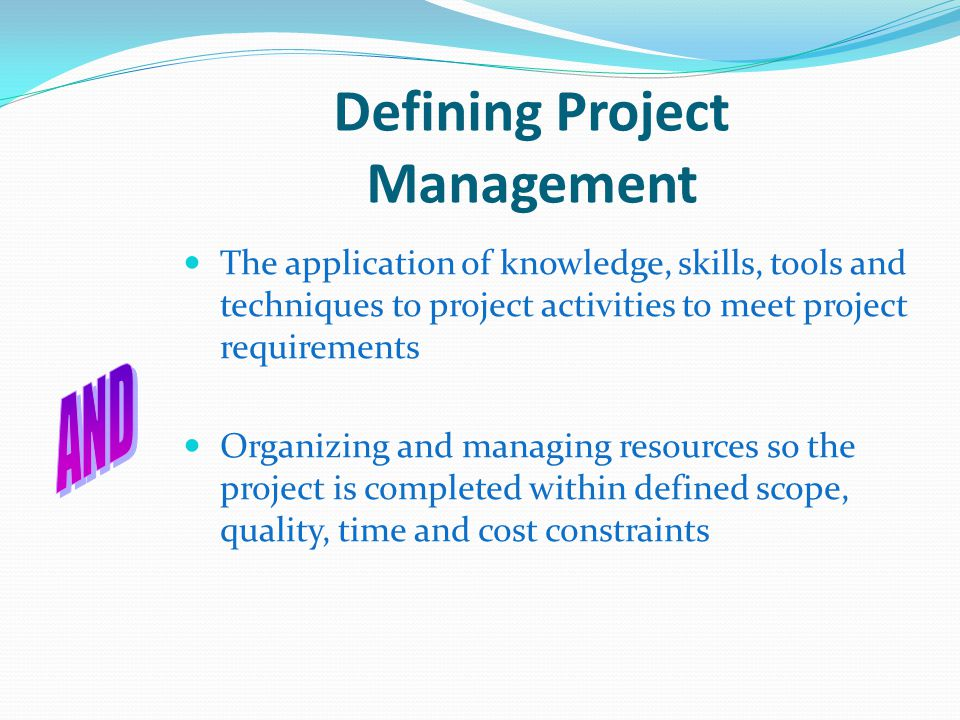 Defining Project Management