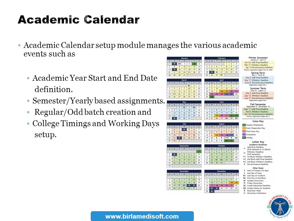 Academic Calendar Academic Calendar setup module manages the various academic events such as. Academic Year Start and End Date.