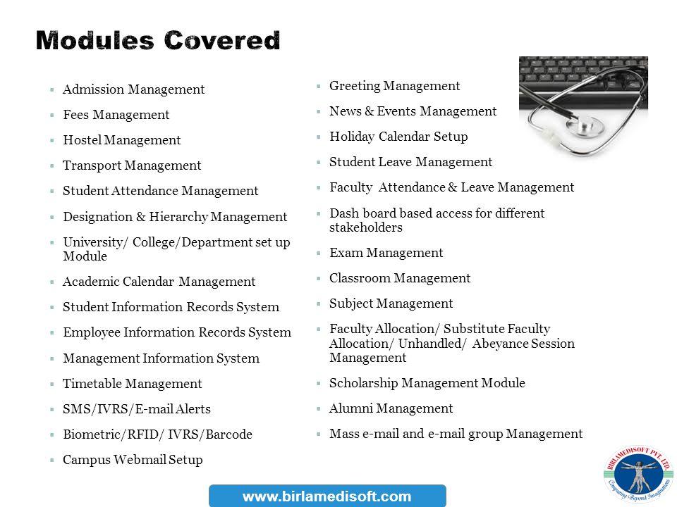 Modules Covered www.birlamedisoft.com Greeting Management