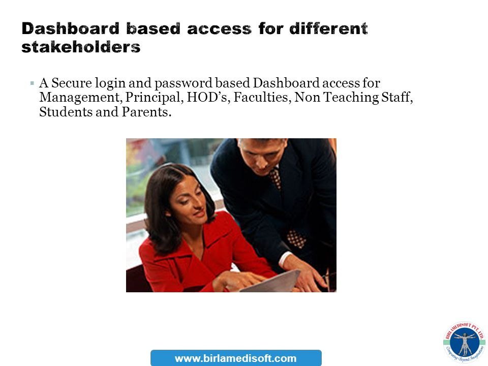 Dashboard based access for different stakeholders