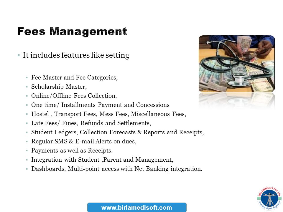 Fees Management It includes features like setting
