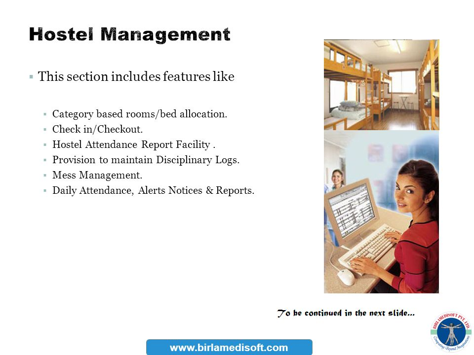Hostel Management This section includes features like