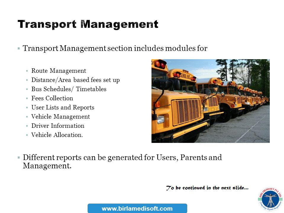 Transport Management Transport Management section includes modules for
