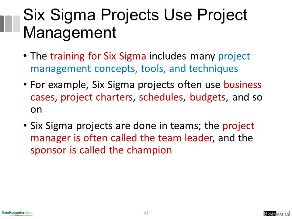 Six Sigma Projects Use Project Management