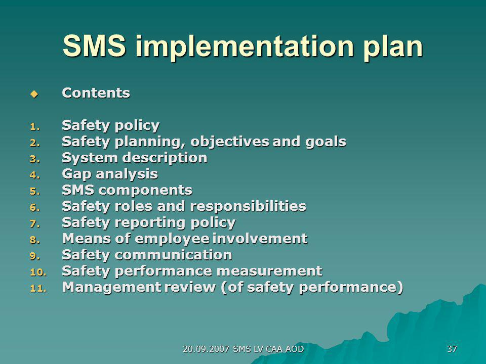 SMS implementation plan