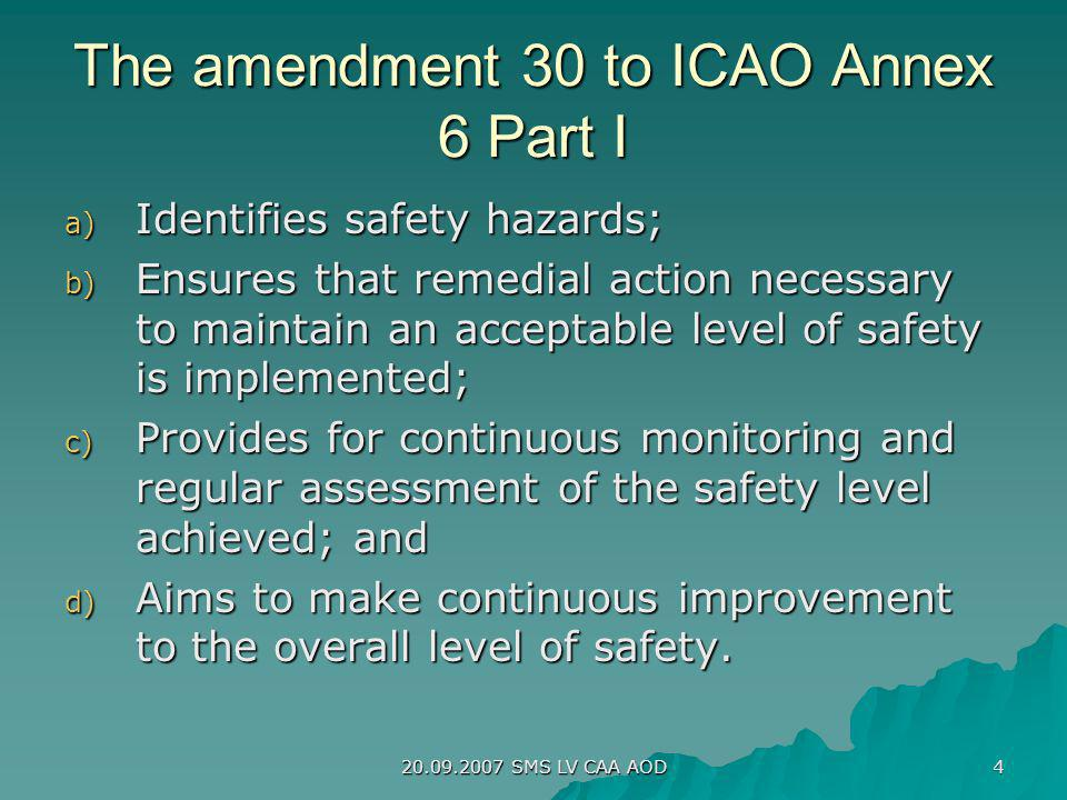 The amendment 30 to ICAO Annex 6 Part I