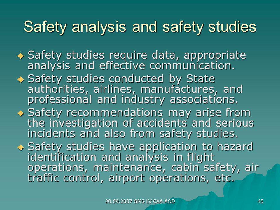 Safety analysis and safety studies