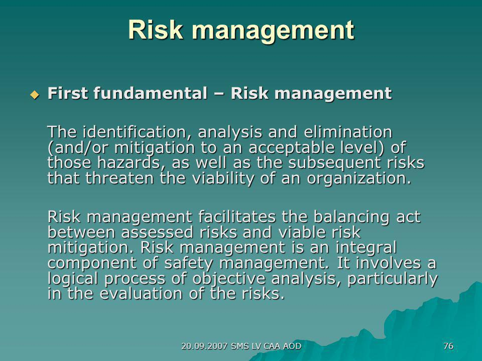 Risk management First fundamental – Risk management