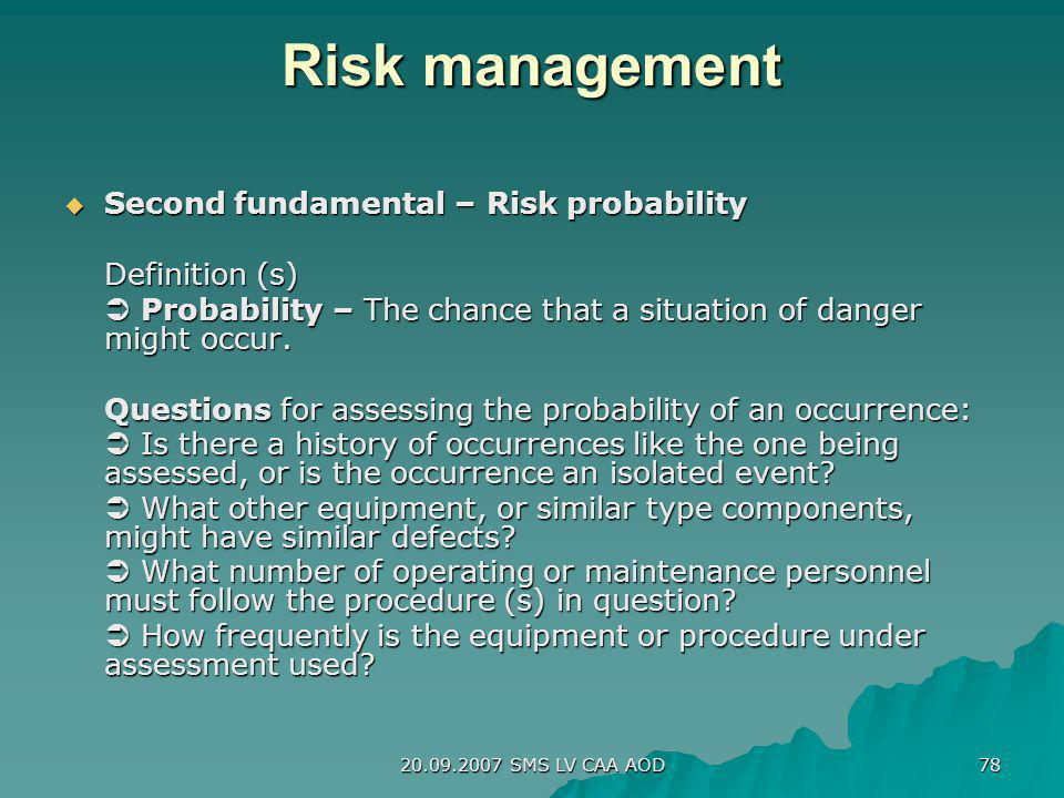 Risk management Second fundamental – Risk probability Definition (s)