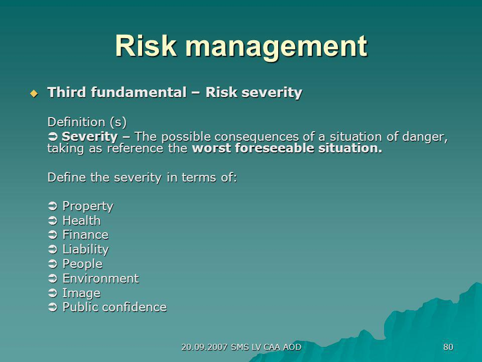 Risk management Third fundamental – Risk severity Definition (s)