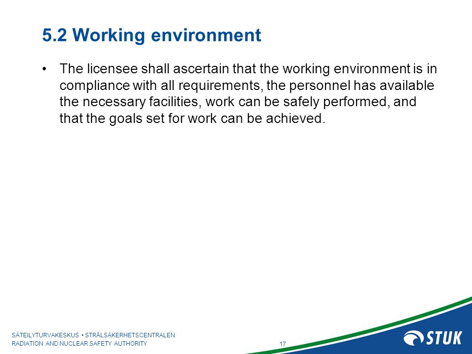 5.2 Working environment