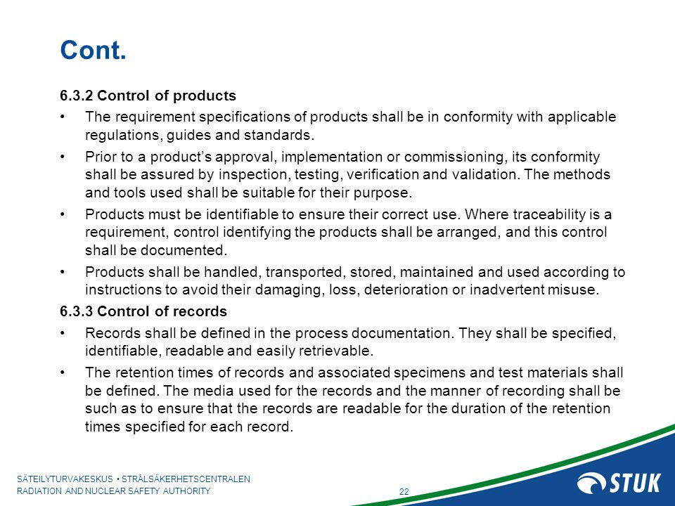 Cont. 6.3.2 Control of products
