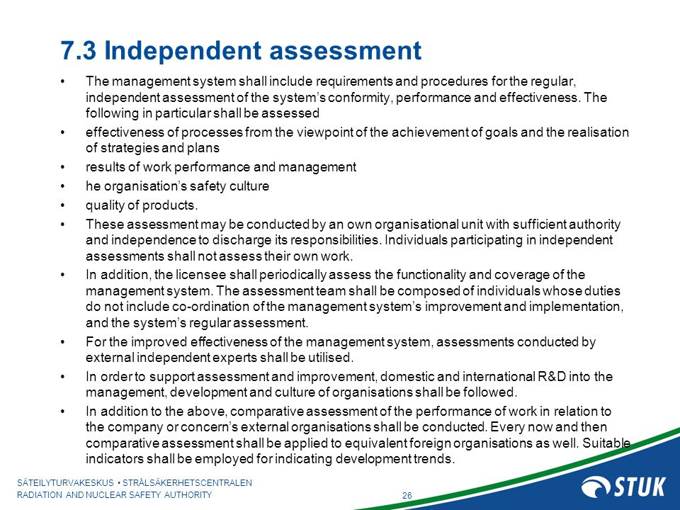 7.3 Independent assessment
